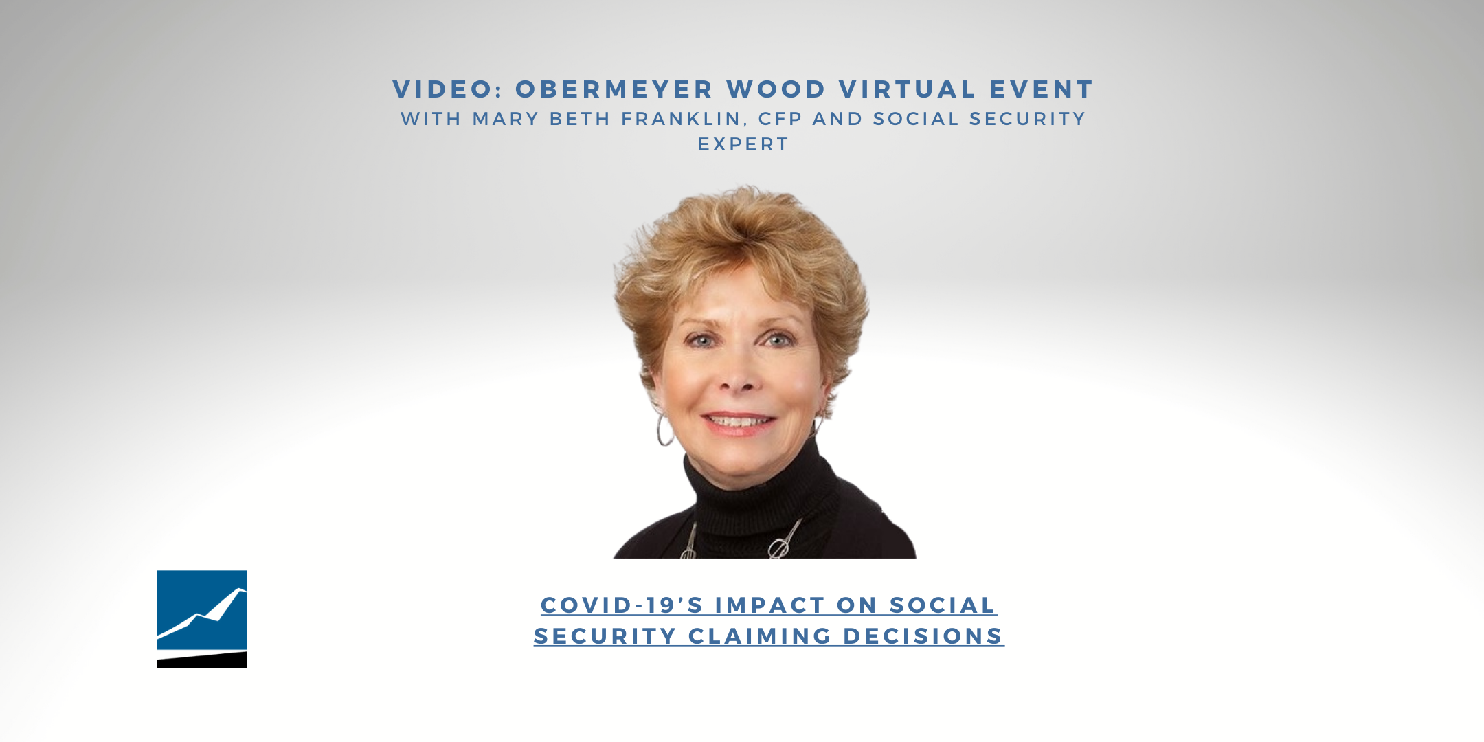 Video: February 2021 Virtual Event with Social Security Expert Mary Beth Franklin, CFP Thumbnail