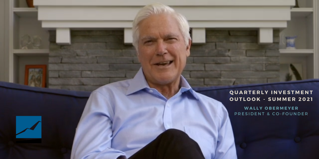 Video: Summer 2021 Investment Outlook with Wally Obermeyer  Thumbnail