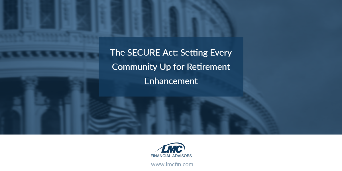 What the SECURE Act Could Mean for Retirement Plans Thumbnail