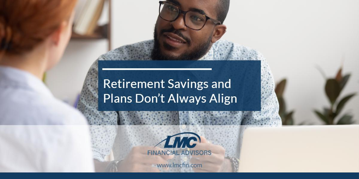 Retirement savings and plans don't always align Thumbnail