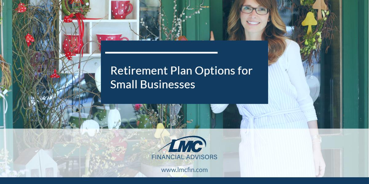 Retirement Plan Options for Small Businesses Thumbnail