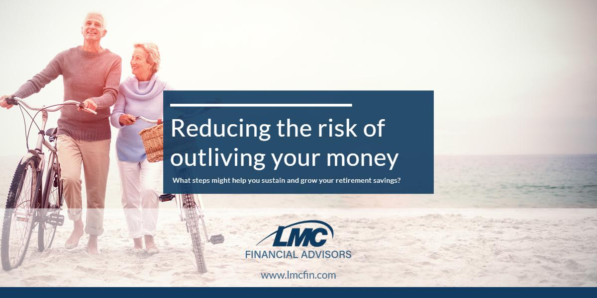 Reducing the risk of outliving your money Thumbnail