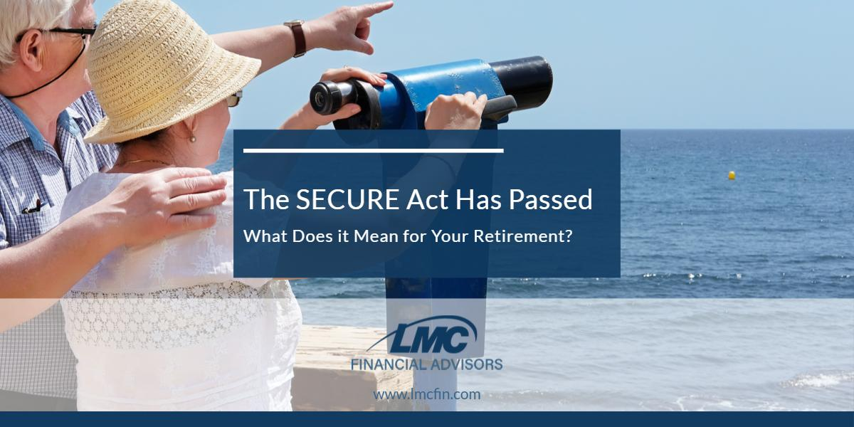 The SECURE Act Has Passed. What Does it Mean for Your Retirement? Thumbnail