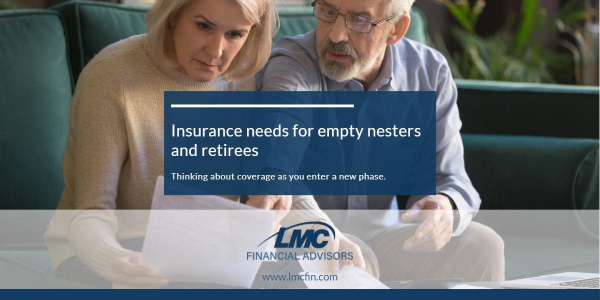 Insurance needs for empty nesters and retirees Thumbnail