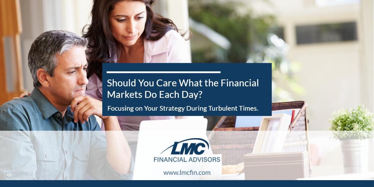 Should You Care What the Financial Markets Do Each Day? Thumbnail