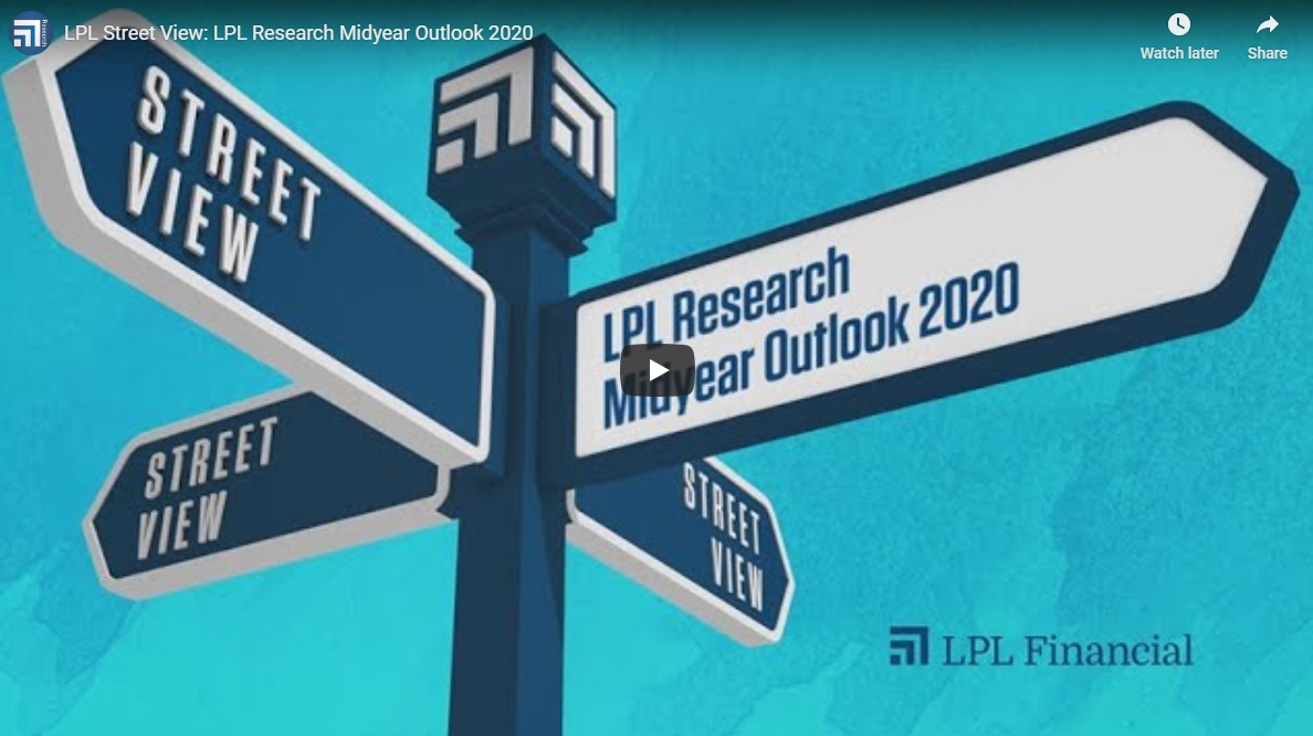LPL Research Midyear Outlook 2020 [Video] Thumbnail