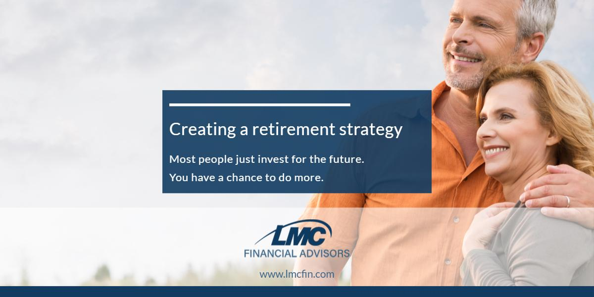 Creating a retirement strategy Thumbnail