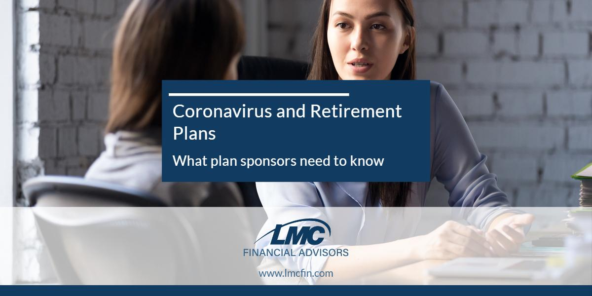 Coronavirus and retirement plans: What plan sponsors need to know Thumbnail