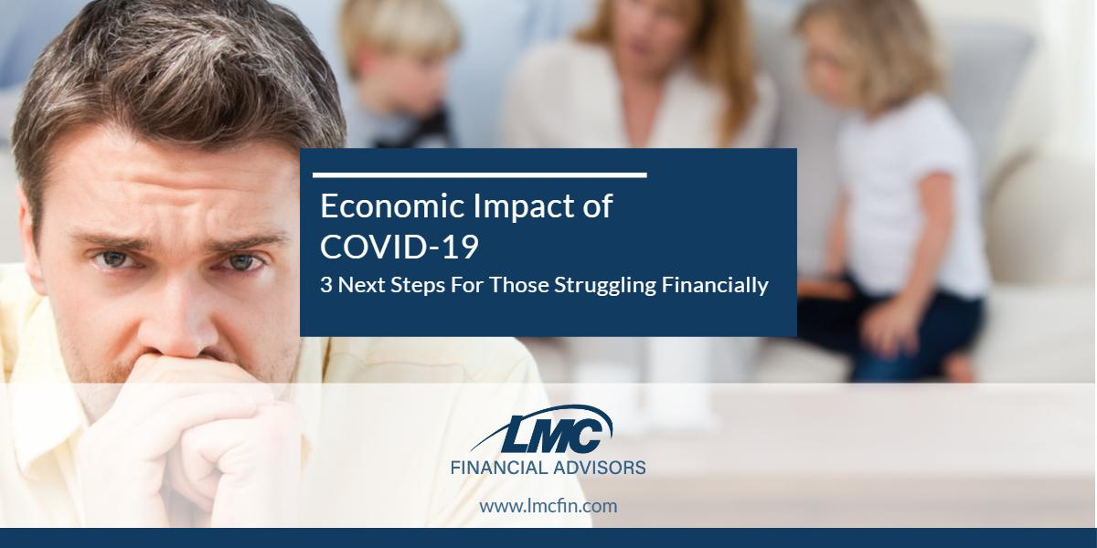 Economic Impact of COVID-19: 3 Next Steps For Those Struggling Financially Thumbnail
