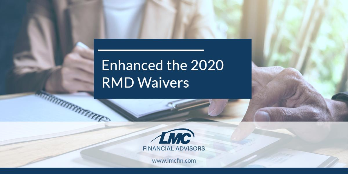 The I.R.S. Has Enhanced the 2020 RMD Waivers Thumbnail