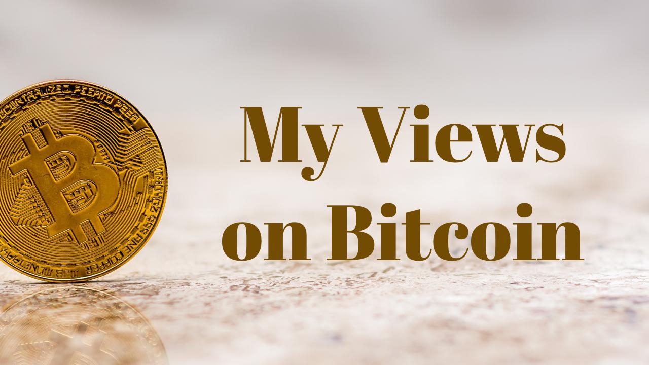 My View on Bitcoin Thumbnail