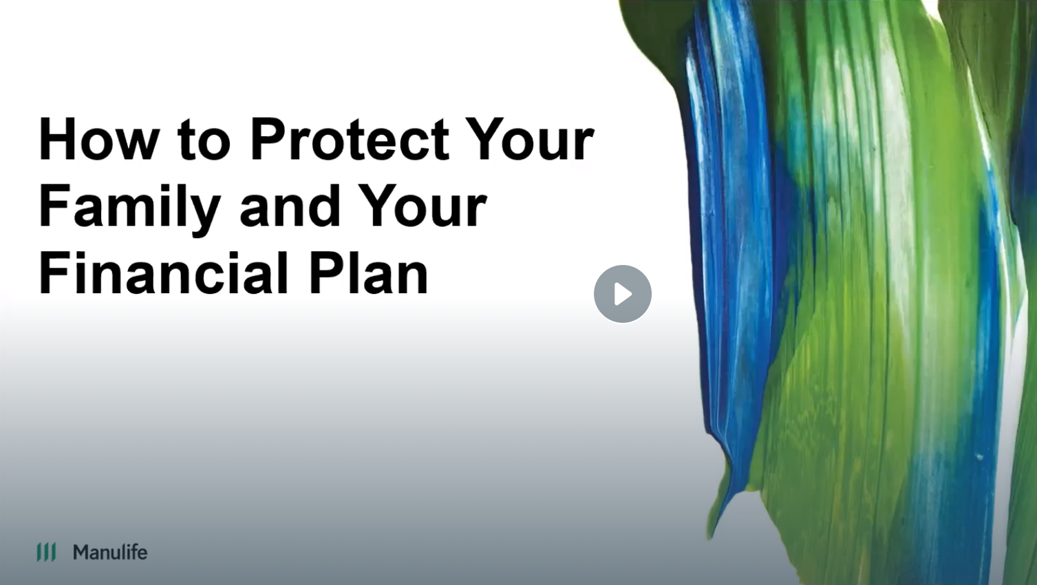 How To Protect Your Family and Your Financial Plan Thumbnail