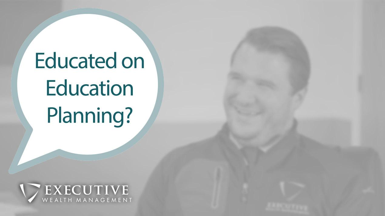 EWM Investment Minute: Education Planning Thumbnail