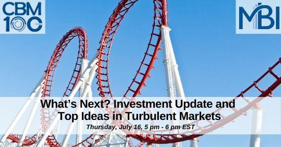 What's Next? Investment Update and Top Ideas in Turbulent Markets Thumbnail