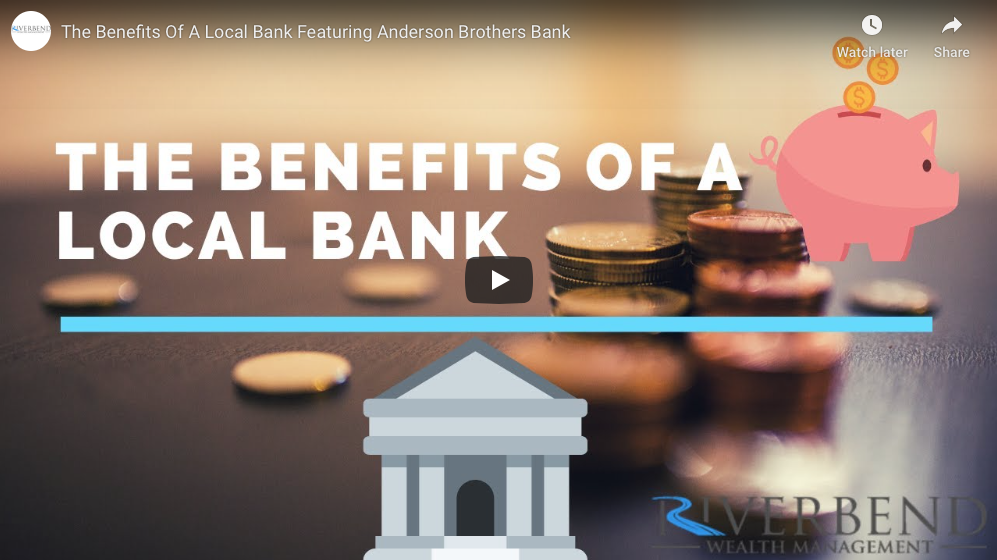 Anderson Brothers Bank: The Benefits Of A Local Bank Thumbnail