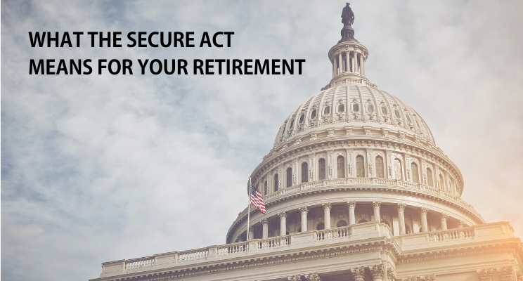 What the SECURE Act Means for Your Retirement Thumbnail