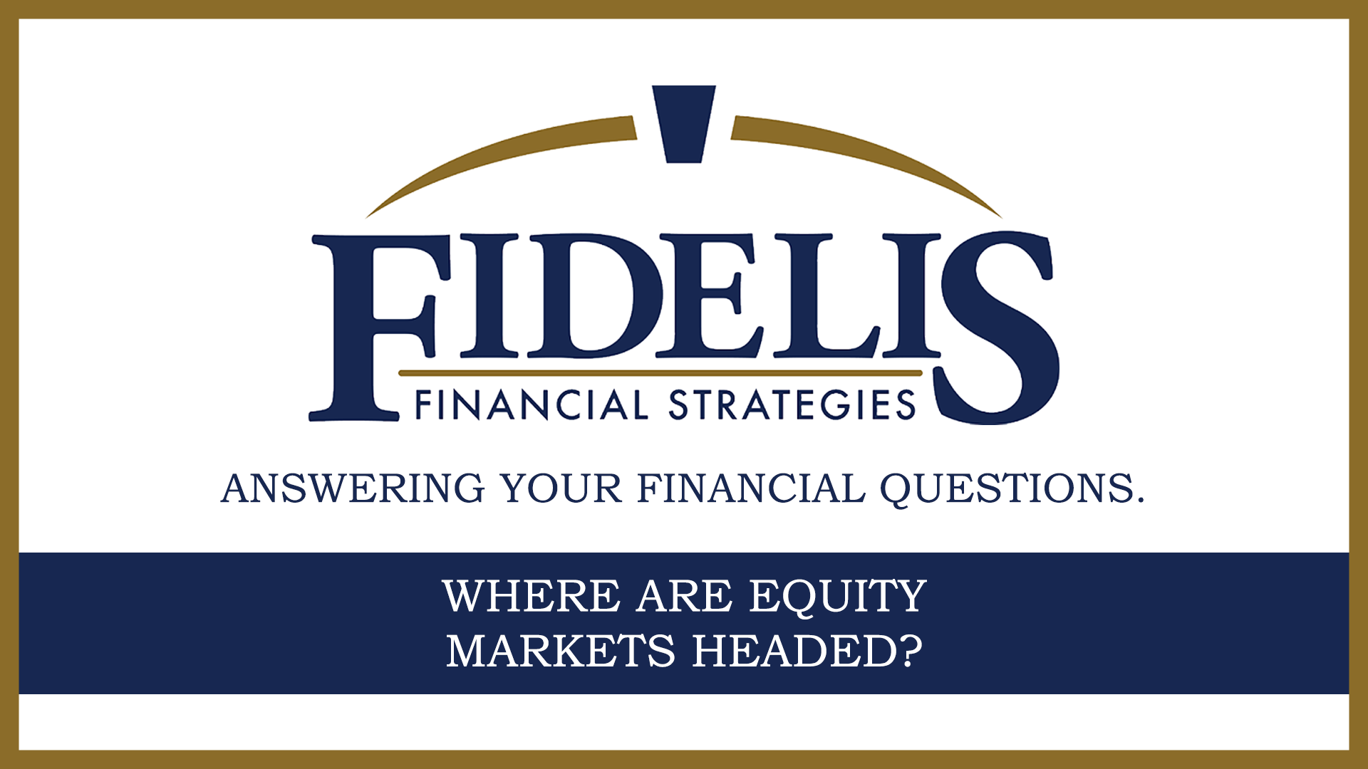 Where Are Equity Markets Headed? Thumbnail