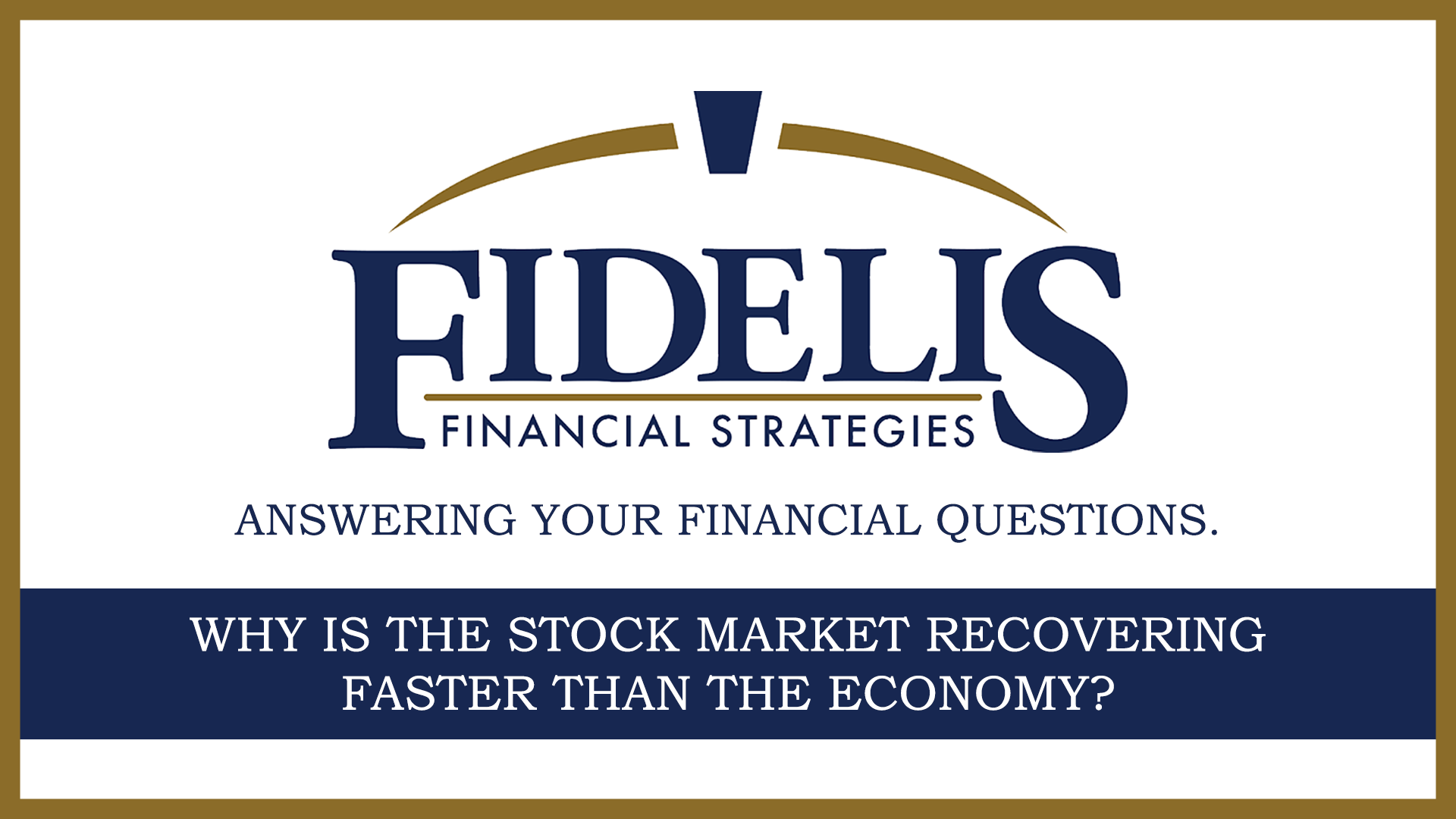 Why Is The Stock Market Recovering Faster Than the Economy?  Thumbnail