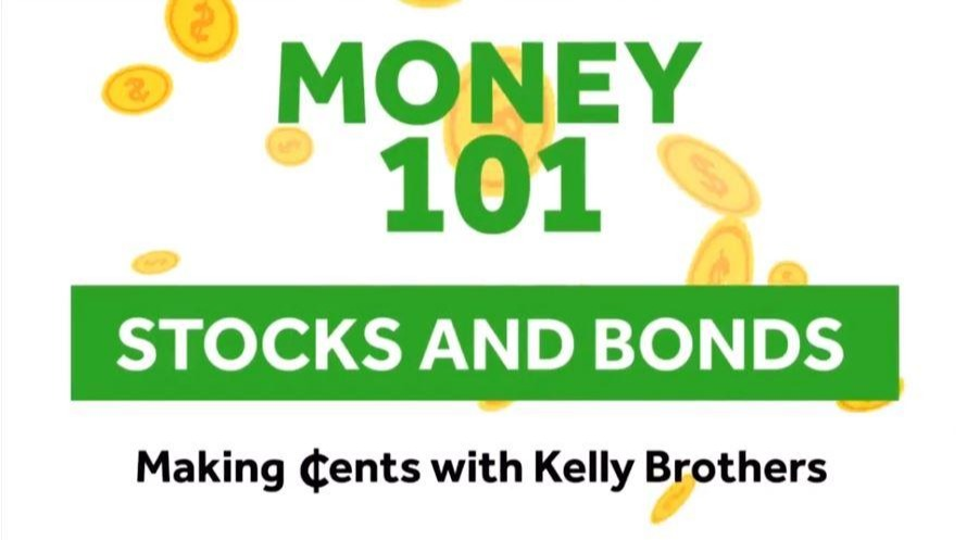 Making Cents: Money 101 Stocks and Bonds Thumbnail