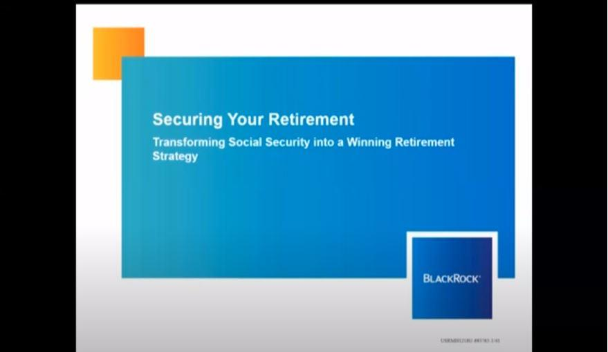 Securing Your Retirement with BlackRock Webinar Thumbnail
