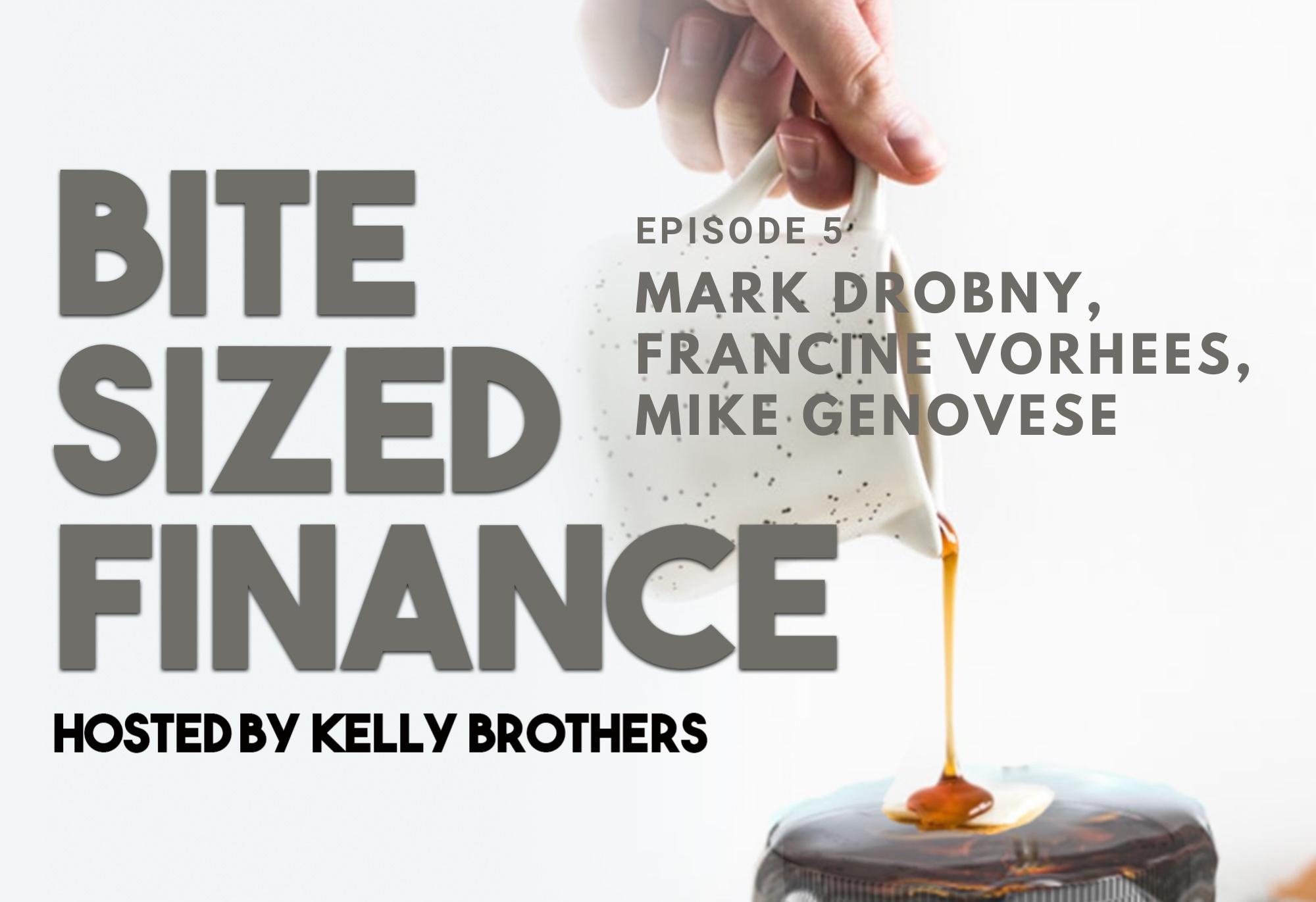 Episode 5 - Mark Drobny, Francince Vorhees, Mike Genovese Thumbnail