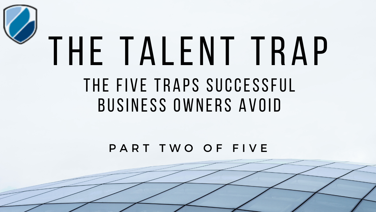 Part Two of Five: The Talent Trap  Thumbnail