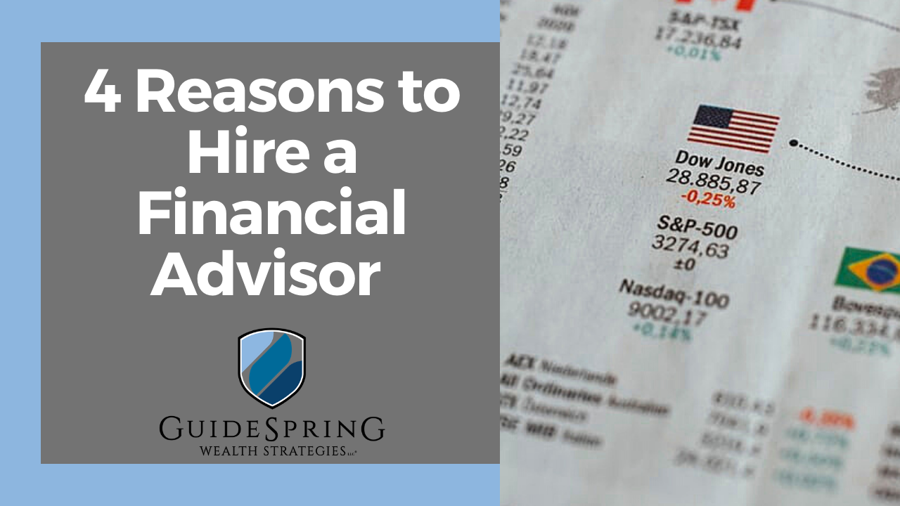 4 Reasons to Hire a Financial Advisor  Thumbnail