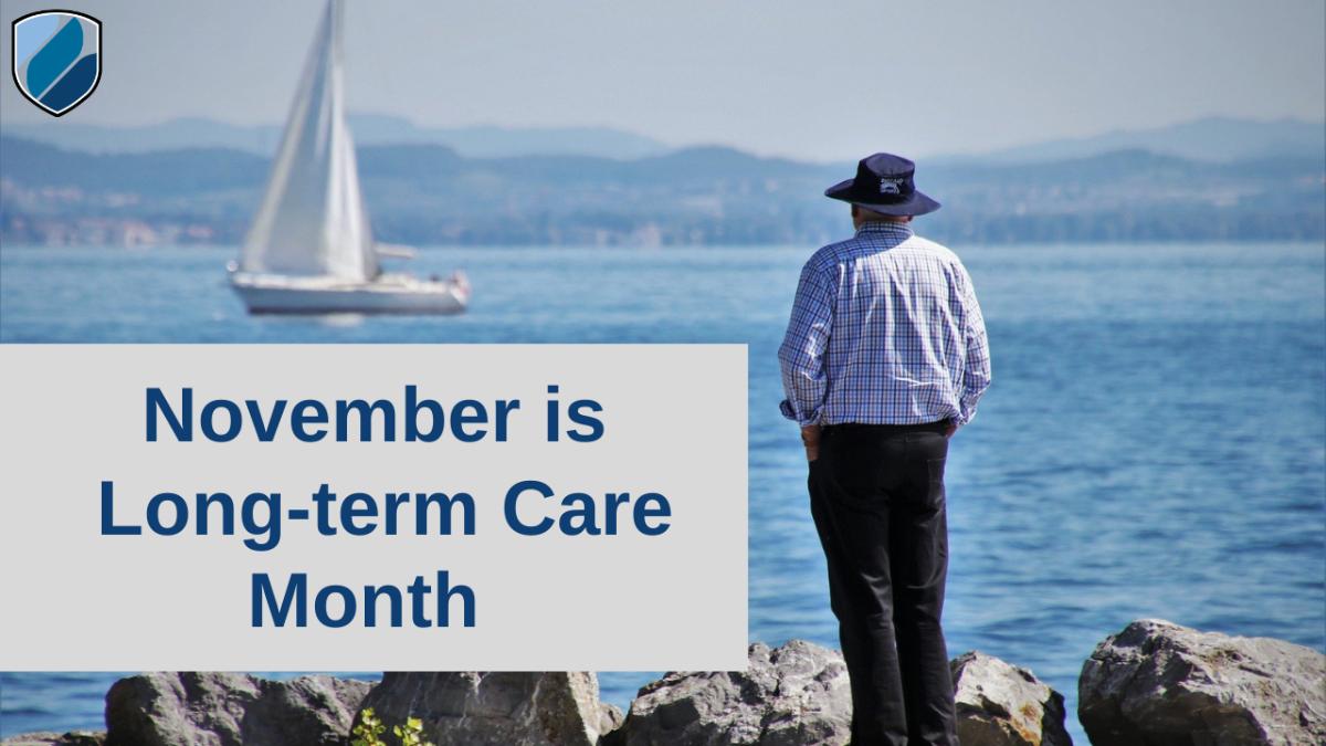November is Long-Term Care Insurance Awareness Month  Thumbnail