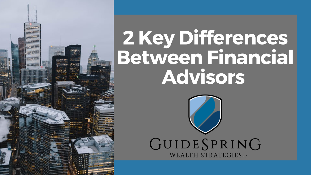 2 Key Differences Between Financial Advisors  Thumbnail