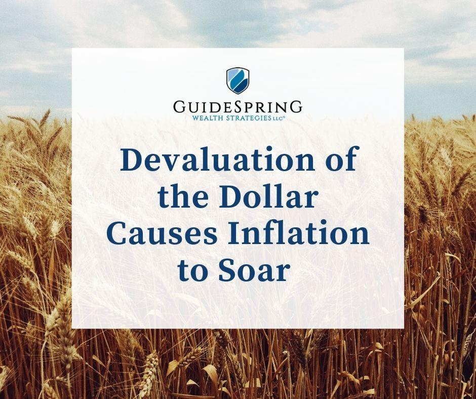 Devaluation of the Dollar Causes Inflation to Soar  Thumbnail