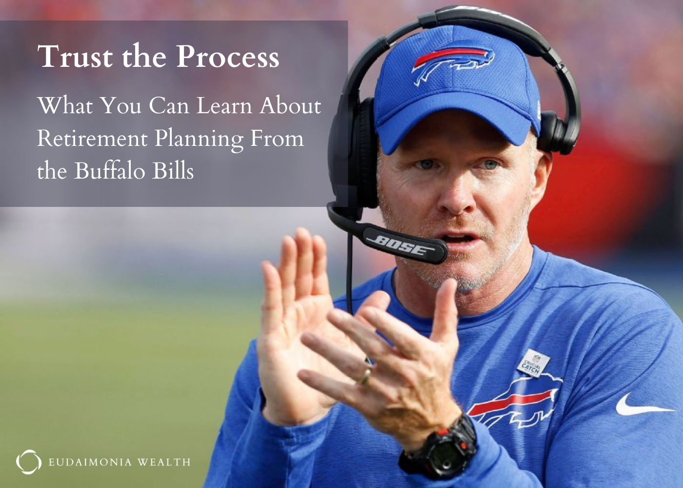 Trust the Process: What You Can Learn About Retirement Planning From the Buffalo Bills Thumbnail
