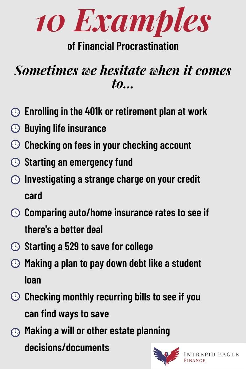 Examples of financial procrastination
