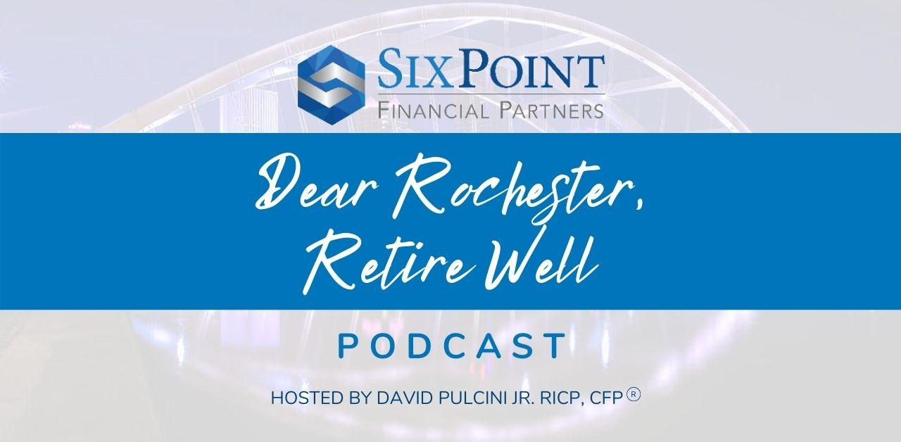 Episode 1 —  Welcome to the Dear Rochester, Retire Well Podcast! Thumbnail