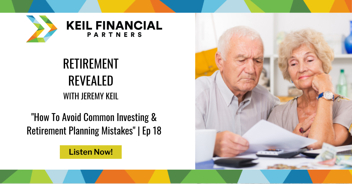 How To Avoid Common Investing & Retirement Planning Mistakes | Podcast Thumbnail