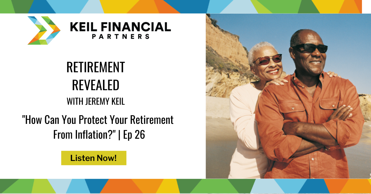How Can You Protect Your Retirement From Inflation? | Podcast Thumbnail