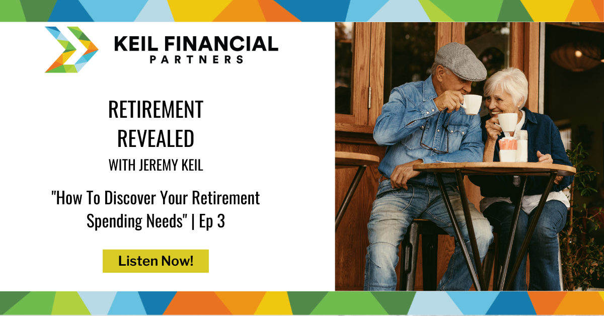 How To Discover Your Retirement Spending Needs   Podcast Thumbnail