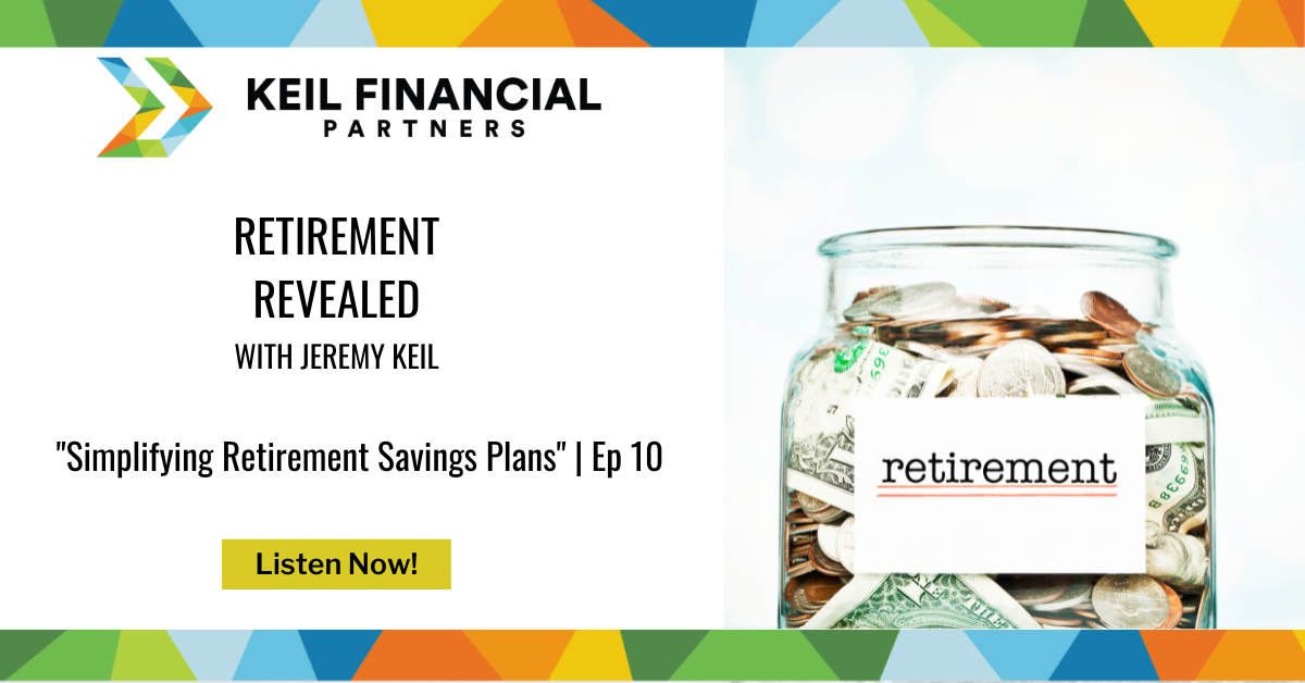 Simplifying Retirement Savings Plans | Podcast Thumbnail
