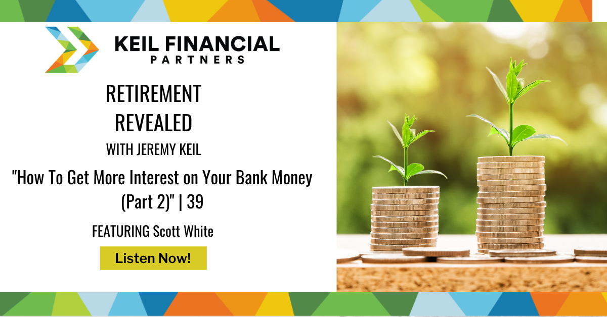 How To Get More Interest on Your Bank Money (Part 2) – with Scott White | Podcast Thumbnail