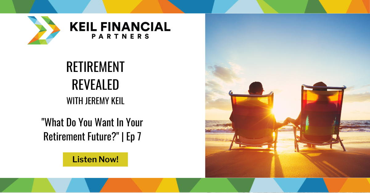 What Do You Want In Your Retirement Future? | Podcast Thumbnail