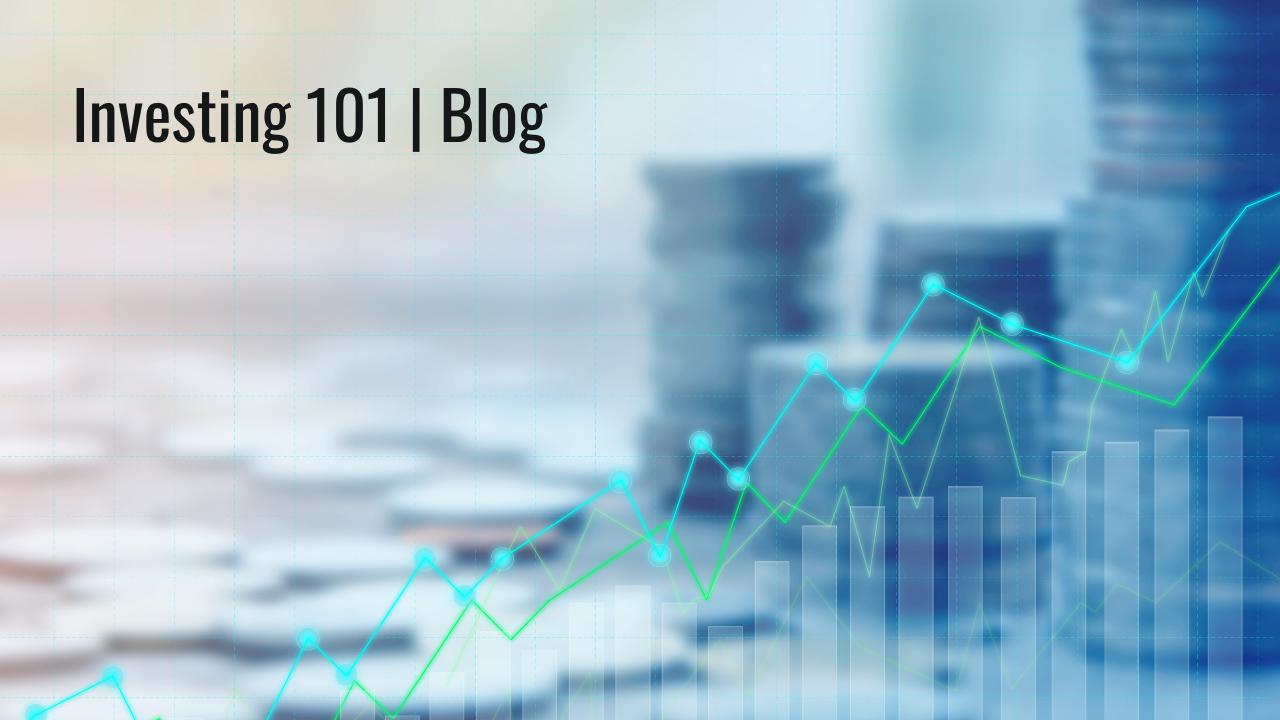 Investing 101 | Blog Thumbnail