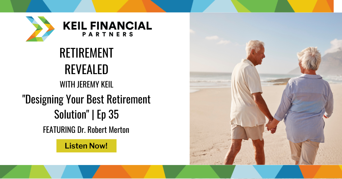 Designing Your Best Retirement Solution   Podcast Thumbnail