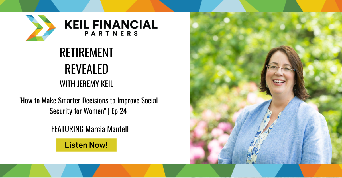 How to Make Smarter Decisions to Improve Social Security for Women — With Marcia Mantell   Podcast Thumbnail