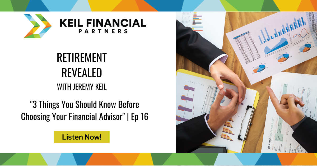 3 Things You Should Know Before Choosing Your Financial Advisor   Podcast Thumbnail