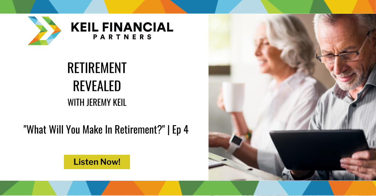 What Will You Make In Retirement? | Podcast Thumbnail