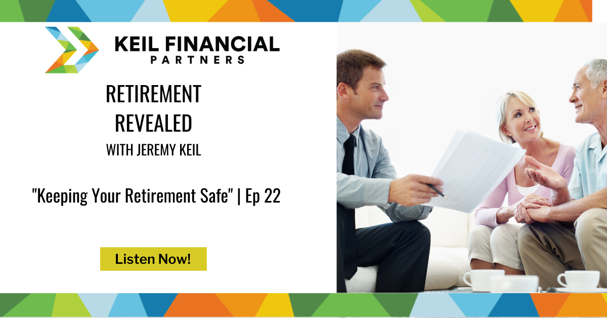 Keeping Your Retirement Safe   Podcast Thumbnail
