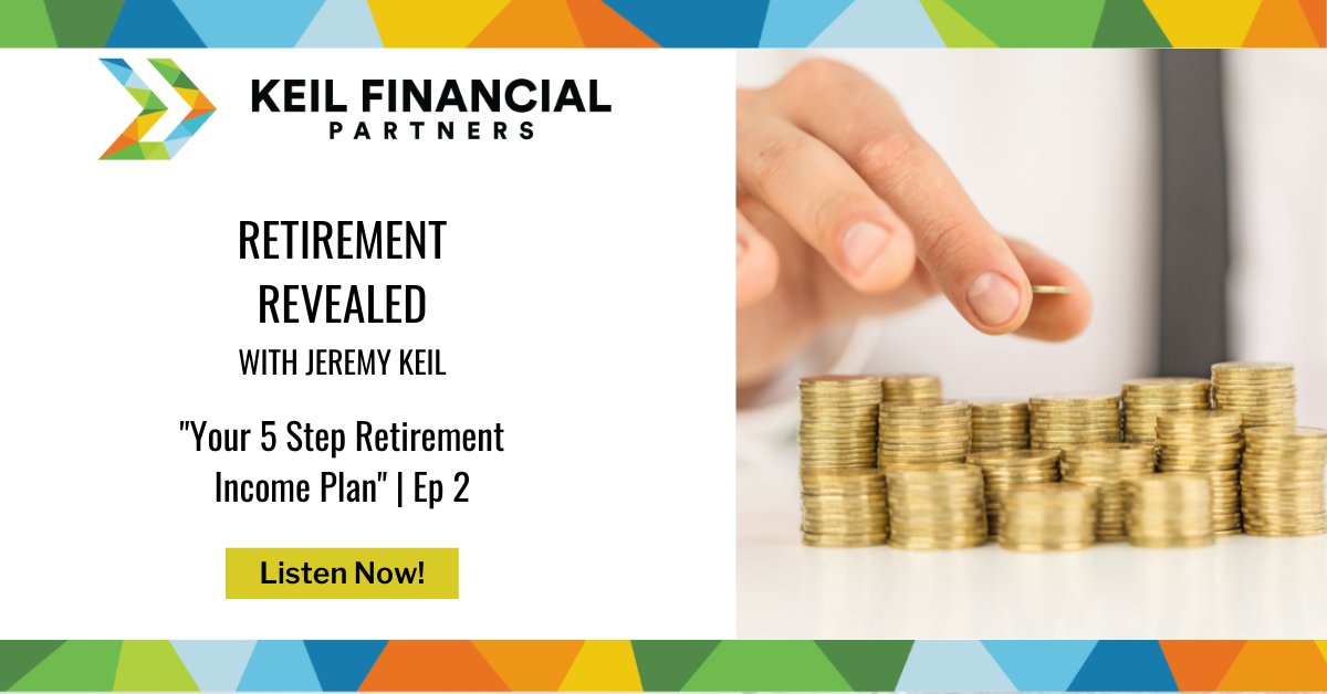Your 5 Step Retirement Income Plan | Podcast Thumbnail
