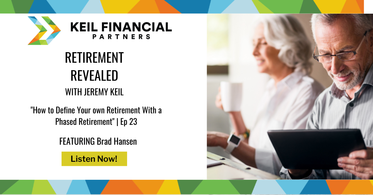 How to Define Your own Retirement With a Phased Retirement — With Brad Hansen | Podcast Thumbnail
