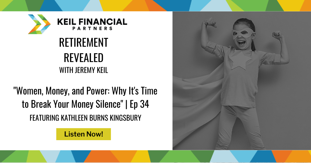 Women, Money, and Power: Why It's Time to Break Your Money Silence – With Kathleen Burns Kingsbury   Podcast Thumbnail