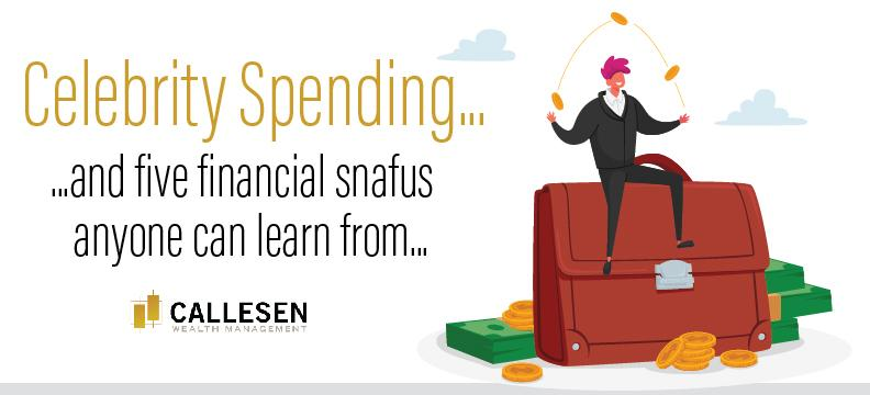 Celebrity Spending & 5 Financial Snafus Anyone Can Learn From... Thumbnail