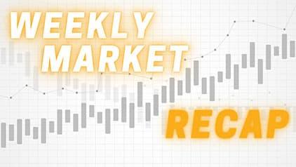 weekly market recap